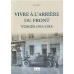 vivre-a-l-arriere-du-front-vosges-1914-1918